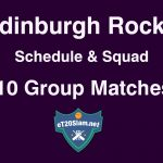 eT20s Edinburgh Rocks Schedule & Players List