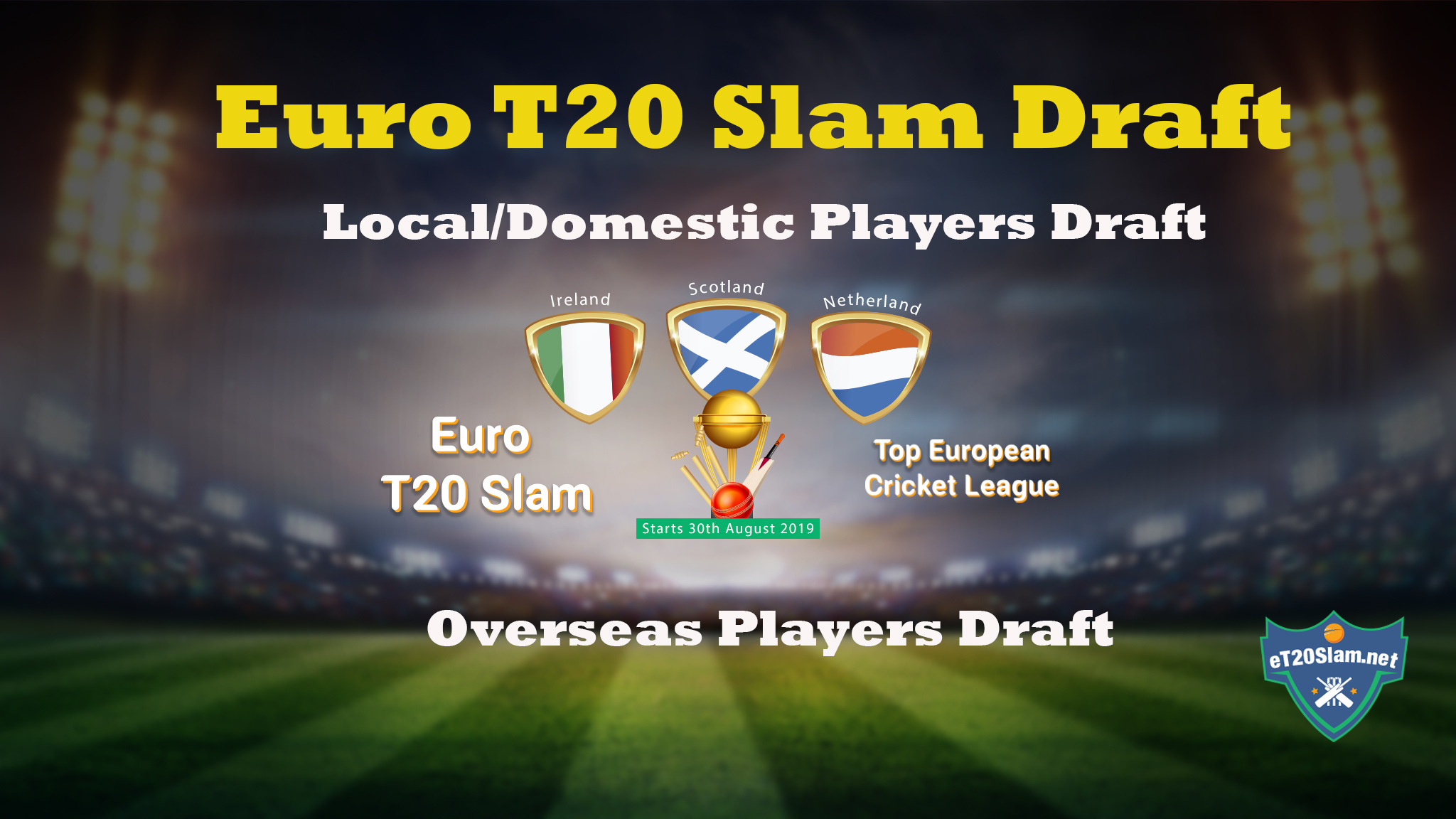 Euro T20 Slam Draft 2019 - Draft Picks For Local and Foreign Players