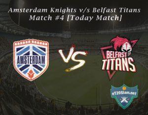 Amsterdam Knights vs Belfast Titans Match #4 [Today Match]