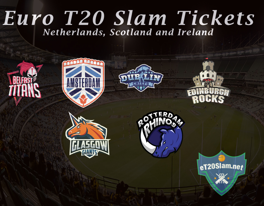 Euro T20 Slam All Match Tickets (Ireland, Scotland and the Netherlands)