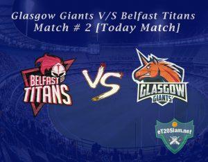 Glasgow Giants vs Belfast Titans – Match # 2 [Today Match]