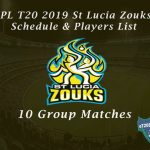 CPL T20 2019 St Lucia Zouks Schedule & Players List