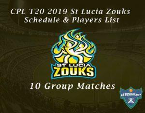 CPL T20 2019 St Lucia Zouks Schedule & Players List