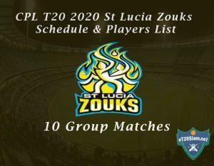 CPL T20 2020 St Lucia Zouks Schedule & Players List