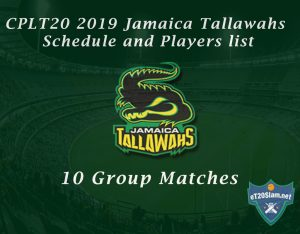 CPLT20 2019 Jamaica Tallawahs Schedule and Players list