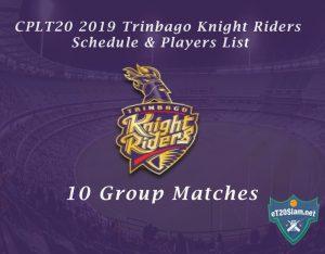 CPLT20 2019 Trinbago Knight Riders Schedule & Players List