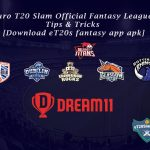 Euro T20 Slam Official Fantasy League - Tips & Tricks [Download eT20s fantasy app apk]