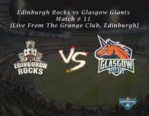 eT20s Edinburgh Rocks vs Glasgow Giants - Match # 11 [Live From The Grange Club, Edinburgh]