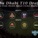 Abu Dhabi T10 Draft 2019 | Draft Picks For T10 Cricket League 2019