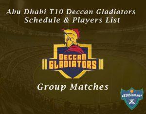 Abu Dhabi T10 Deccan Gladiators Schedule & Players List