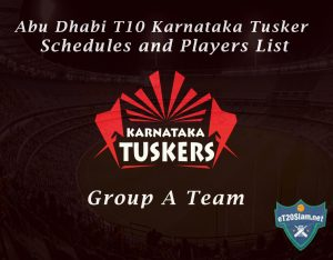 Abu Dhabi T10 Karnataka Tusker Schedules and Players List