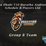 Abu Dhabi T10 Maratha Arabians Schedule & Players List