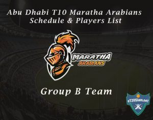 Abu Dhabi T10 Maratha Arabians Schedule & Players List