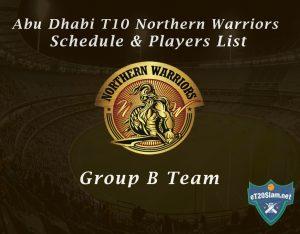 Abu Dhabi T10 Northern Warriors Schedule & Players List