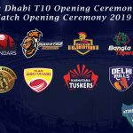 Abu Dhabi T10 Opening Ceremony - Watch Opening Ceremony 2019