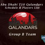 Abu Dhabi T10 Qalandars Schedule & Players List