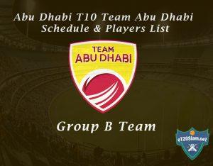 Abu Dhabi T10 Team Abu Dhabi Schedule & Players List