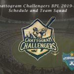 Chattogram Challengers BPL 2019-20 Schedule and Team Squad