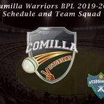 Cumilla Warriors BPL 2019-20 Schedule and Team Squad