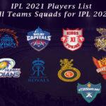IPL 2021 Player List - All Teams Squad for IPL 2021