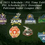 PSL 2021 Schedule | PSL Time Table | PSL Schedule 2021 Download | Pakistan Super League 2021