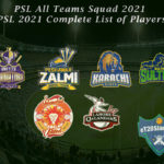 PSL All Teams Squad 2021 - PSL 2021 Complete List of Players
