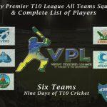 Vincy Premier T10 League All Teams Squads & Complete List of Players
