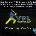 Vincy Premier T10 League Schedule | Vincy Premier League Time Table 2020 | T10 Vincy Premier League
