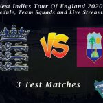 West Indies Tour Of England 2020 – Schedule, Team Squads and Live Streaming