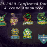 CPL 2020 Confirmed Date & Venue Announced