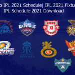 Vivo IPL 2021 Schedule - IPL 2021 Fixtures - IPL Schedule 2021 Download
