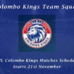Colombo Kings Team Squad - LPL Colombo Kings Matches Schedule