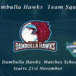 Dambulla Hawks Team Squad – LPL Dambulla Hawks Matches Schedule
