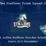 Jaffna Stallions Team Squad – LPL Jaffna Stallions Matches Schedule