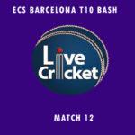 BDS vs CTC Live Score, ECS Barcelona T10 Bash, BDS vs CTC Scorecard Today, BDS vs CTC Lineup