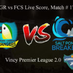 BGR vs SPB Live Score, Match # 17, Vincy Premier T10 League, BGR vs SPB Scorecard Today, BGR vs SPB Lineup