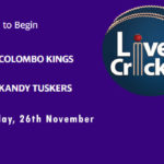 CK vs KT Live Score, Match 1, Lanka Premier League, 2020, CK vs KT Scorecard Today, CK vs KT Lineup