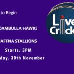 DH vs JS Live Score, Match 5, Lanka Premier League, 2020, DH vs JS Scorecard Today, DH vs JS Lineup