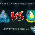 DVE vs BGR Live Score, Match # 8, Vincy Premier T10 League, DVE vs BGR Scorecard Today, DVE vs BGR Lineup