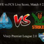 DVE vs FCS Live Score, Match # 23, Vincy Premier T10 League, DVE vs FCS Scorecard Today, DVE vs FCS Lineup