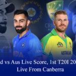 Ind vs Aus T20 Live Score, 1st T20I 2020, Ind vs Aus T20 Live Score Today
