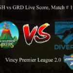 LSH vs GRD Live Score, Match # 19, Vincy Premier T10 League, LSH vs GRD Scorecard Today, LSH vs GRD Lineup