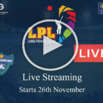 Lanka Premier League Live Streaming - Sri Lanka TV Live Cricket
