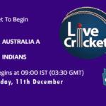 AUS A vs IND Live Score, India in Australia tour Matches, 2020, AUS A vs IND Scorecard Today, AUS A vs IND Lineup