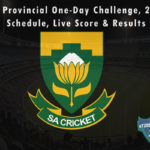 CSA Provincial One-Day Challenge, 2021 - Schedule, Live Score & Results