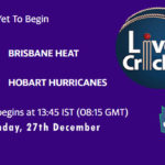 HEA vs HOH Live Score, Big Bash League, HEA vs HOH Scorecard Today, HEA vs HOH Lineup