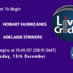 HOH vs ADS Live Score, Big Bash League, HOH vs ADS Scorecard Today, HOH vs ADS Lineup