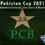 Pakistan Cup 2021 - Schedule/Fixtures, Live Score & Results