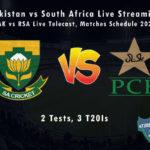 Pakistan vs South Africa Live Streaming, PAK vs RSA Live Telecast, Matches Schedule 2021