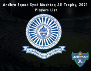 Andhra Squad Syed Mushtaq Ali Trophy, 2021 Players List